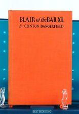 """""""Blair of the Bar XL"""" by Clinton Dangerfield, 1930"""