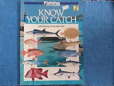 FISHING AUSTRALIA - KNOW YOUR CATCH MAGAZINE