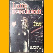 Le Rayon Fantastique N° 84/85 LUTTE AVEC LA NUIT William Sloane 1961