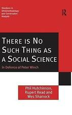There is No Such Thing as a Social Science: In Defence of Peter Winch (Directio