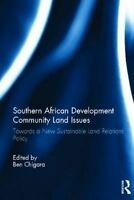 Land Relations Policy in Southern African Development Community States (Hardback