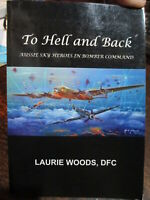 **Signed To Hell & Back  Australian Flying 460 Sqn Bomber Command RAAF Book WW2