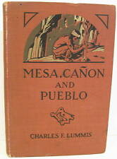 Mesa, Canon and Pueblo by Chas Lummis 100+ Great Photos