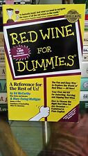 Red Wine for Dummies:  A Reference for the Rest of Us!