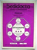 Fichier Sedidacta Lexidata - Français - Orthographe - 9 à 11 ans - CM