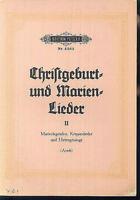 Christgeburt- und Marienlieder II