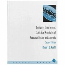 Design of Experiments: Statistical Principles of Research Design and Analysis b