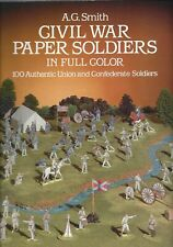Civil War Paper Soldiers -  in Color - A.G. Smith - 100 soldiers