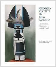 Georgia O'Keeffe in New Mexico: Architecture, Katsinam, and the Land