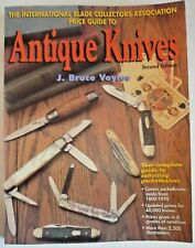 International Blade C A Price Guide to ANTIQUE KNIVES 2nd Edition J Bruce Voyles