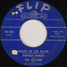 DONALD WOODS and VEL-AIRES: Death of an Angel FLIP Doo Wop 45 Hear