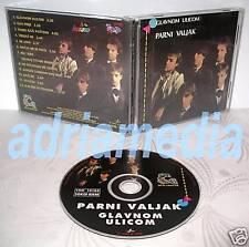 PARNI VALJAK CD Glavnom ulicom Album 1983 Zagreb Split Aki Rahimovski Hus Hitovi