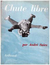 SUIRE André - CHUTE LIBRE - 1958