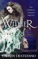 Wither: Book One of the Chemical Garden by Lauren DeStefano, NEW Book, FREE & Fa