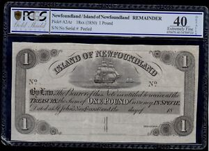 NEWFOUNDLAND  1 POUND  ( 1850 )  PICK # A3Ar  PCGS 40  EXTREMELY FINE