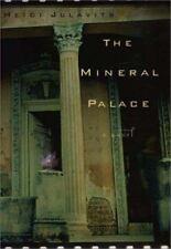 The Mineral Palace, Heidi Julavits, Good Book