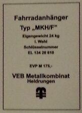 Typenschild für Fahrradanhänger MKH/F , Heldrungen