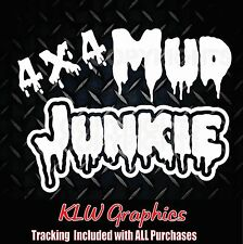 Mud Junkie * Vinyl Decal Sticker Car Diesel Truck 4x4 Mud Funny ATV 2500 rzx