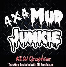 Mud Junkie * Vinyl Decal Sticker Car Diesel Truck 4x4 Mud Funny ATV 2500 rzx