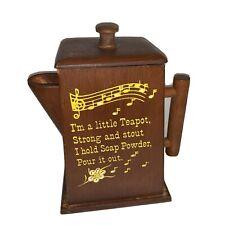 "Vtg. Wooden Teapot Soap Powder Dispenser ""I'm A Little Teapot... """