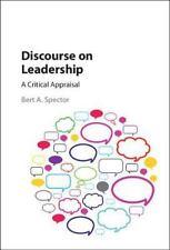 DISCOURSE ON LEADERSHIP - SPECTOR, BERT A. - NEW HARDCOVER BOOK