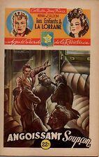 LES ENFANTS DE LORRAINE  N° 14  HENRI D ALZON   BANGOISSANT SOUPCON   1946