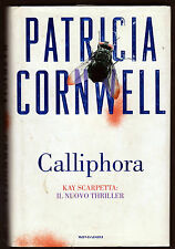 PATRICIA CORNWELL CALLIPHORA - MONDADORI COLLANA OMNIBUS 2004 1° EDIZIONE