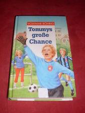 Volkmar Röhrig: Tommys große Chance