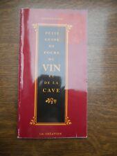 Raymond Dumay: Petit guide de poche du vin et de la cave/ LM Création, 1999