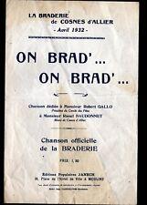 """COSNES D'ALLIER / PARTITION MUSIQUE & CHANSON de BRADERIE """"ON BRAD ON BRAD"""" 1932"""