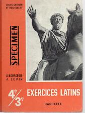 EXERCICES LATINS 4e/3e, par A. BOURGEOIS et J. LUPIN, Editions HACHETTE