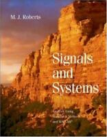 Signals and Systems : Analysis of Signals Through Linear Systems M. J. Roberts