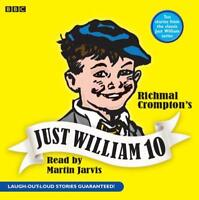 Just William: v. 10 (BBC Audio) by , NEW Book, FREE & Fast Delivery, (Audio CD)