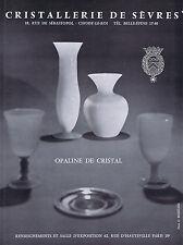 PUBLICITE ADVERTISING 054 1964 CRISTALLERIE de SEVRES  opaline de cristal
