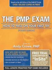 PMP Exam : How to Pass on Your First Try by Crowe, Andy, Pmp