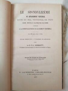 Rare Ouvrage Du Spondylizeme Affaiblissement Vetébral 1877 Herrgott Médecine