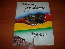 MONTAÑAS DE ARAGÓN -180 CAMINATAS Y ASCENSIONES- (1991 LIBRO EN MUY BUEN ESTADO)