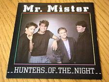 "MR MISTER - HUNTERS OF THE NIGHT  7"" VINYL PS"