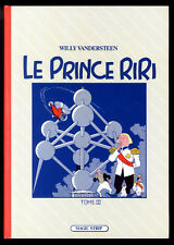 The Prince RIRI V.3 Willy VANDERSTEEN / Couv. Yves BARGE Ed MAGIC-STRIP EO