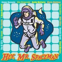 Hey, Mr. Spaceman by Various Artists (CD, Sep-2003, Music for Little People) New