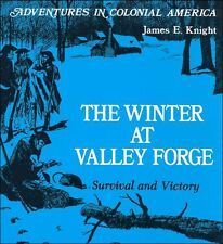 Beautiful Feet - The Winter at Valley Forge: Survival and Victory (by Knight)