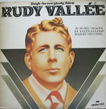 RUDY VALLEE - HEIGH-HO EVERYBODY, THIS IS RUDY VALLEE - LP - MONO
