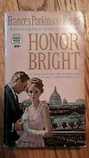 1936 Honor Bright Paperback Frances Parkinson Keyes FREE SHIPPING!!!!