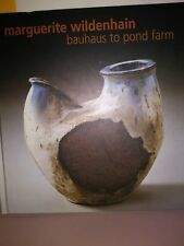 Incredibly RARE Book-Marguerite Wildenhain Bauhaus to Pond Farm-Sonoma Cty Museu