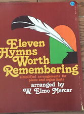 Eleven Hymns Worth Remembering For Piano And Organ Duets Arranged By Elmo Mercer