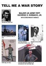 Tell Me a War Story by George E., Jr. Kinback (2006, Paperback)