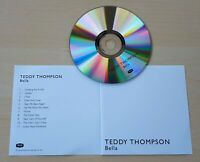 TEDDY THOMPSON Bella 2011 UK Decca 11-track promo test CD + press release