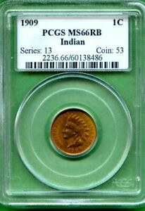 US 1909  INDIAN CENT  PCGS MS 66 RB   HIGH GRADING
