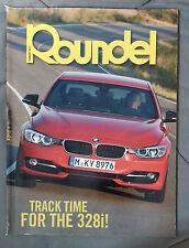 ROUNDEL BMW MAGAZINE 2012 FEBRUARY 328i M5 M6 M3 E92 E90 E46 E30 E36 F13 E24
