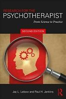 Research for the Psychotherapist : From Science to Practice, Paperback by Leb...